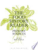 The Food History Reader  : Primary Sources