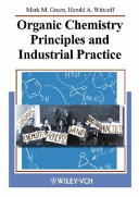 Organic Chemistry Principles and Industrial Practice