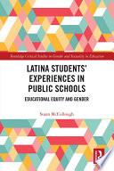 Latina Students    Experiences in Public Schools Book