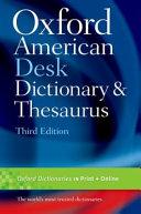 Oxford American Desk Dictionary & Thesaurus