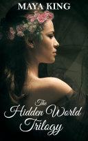 The Hidden World Trilogy Book
