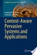 Context Aware Pervasive Systems and Applications Book