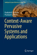 Context Aware Pervasive Systems and Applications