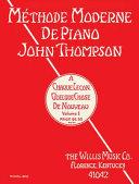 John Thompson's Modern Course for the Piano, Grade 1