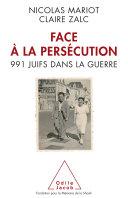Face à la persécution