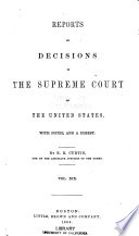 Reports of Decisions in the Supreme Court of the United States   1790 1854