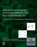 Innovation in Nano-Polysaccharides for Eco-Sustainability