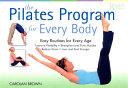 The Pilates Program for Everybody