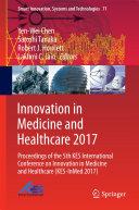 Innovation in Medicine and Healthcare 2017 Pdf/ePub eBook