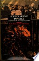 Science Versus Practice