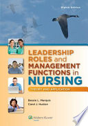 Leadership Roles and Management Functions in Nursing + Leadership Roles and Management Functions in Nursing, 9th Ed. Coursepoint