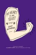 My Heart Is an Idiot