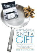 A Frying Pan is Not a Gift