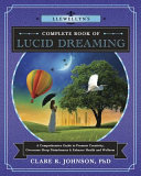 Llewellyn s Complete Book of Lucid Dreaming