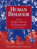 Human Behavior and the Larger Social Environment Book PDF