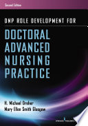 DNP Role Development for Doctoral Advanced Nursing Practice, Second Edition