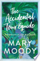 The Accidental Tour Guide Book