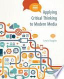 Applying Critical Thinking to Modern Media