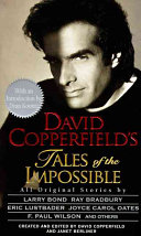 David Copperfield S Tales Of The Impossible