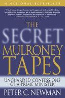 The Secret Mulroney Tapes Book