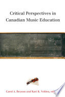 Critical Perspectives in Canadian Music Education
