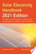 Solar Electricity Handbook - 2021 Edition