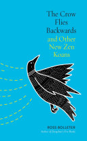 The Crow Flies Backwards and Other New Zen Koans Book