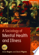 Cover of A Sociology of Mental Health and Illness