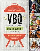 VBQ   The Ultimate Vegan Barbecue Cookbook