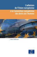 Pdf L'adhésion de l'Union européenne à la Convention européenne des droits de l'homme Telecharger