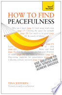 Peacefulness Teach Yourself Ebook Epub The Secret Of How To Use Solitude To Counter Stress And Breed Success