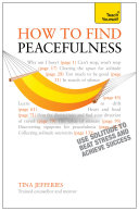 Peacefulness: Teach Yourself eBook ePub - The secret of how to use solitude to counter stress and breed success