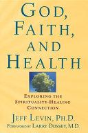 God, Faith, and Health