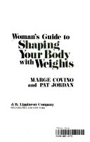 Woman s Guide to Shaping Your Body with Weights