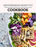 Mediterranean Instant Pot Cookbook Book PDF