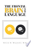 The Frontal Brain And Language