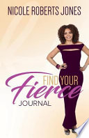 Find Your Fierce Journal