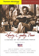 Cengage Advantage Books  Liberty  Equality  Power  A History of the American People  Volume II  Since 1863  Compact