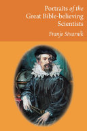 Portraits of the Great Bible believing Scientists