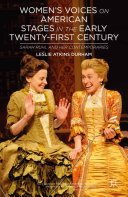Women's Voices on American Stages in the Early Twenty-First Century [Pdf/ePub] eBook