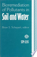 Bioremediation of Pollutants in Soil and Water Book