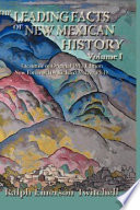 The Leading Facts of New Mexican History  Vol  I  Hardcover