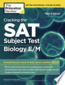 Cracking the SAT Biology E M Subject Test