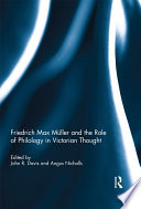 Friedrich Max Müller and the Role of Philology in Victorian Thought