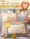 Love and Friendship Quilted Pillows