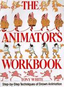 The Animator s Workbook
