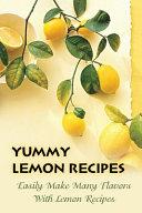 Yummy Lemon Recipes Book