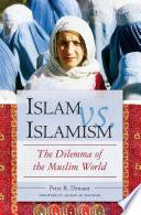 Islam vs  Islamism  The Dilemma of the Muslim World