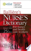 """Bailliere's Nurses' Dictionary E-Book: for Nurses and Health Care Workers"" by Barbara F. Weller"