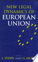 New Legal Dynamics of European Union